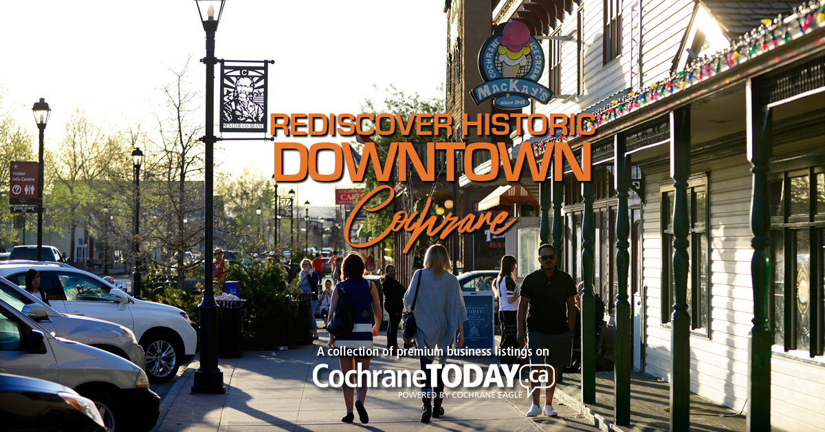 Rediscover Historic Downtown Cochrane