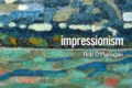 <b>Impressionism:</b> New, cheap art supplies an investment in wellbeing