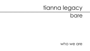 Bare: Tianna Legacy