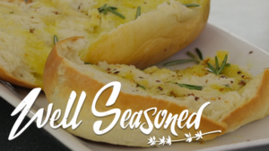 VIDEO: Today on Well Seasoned, it's all about the bread