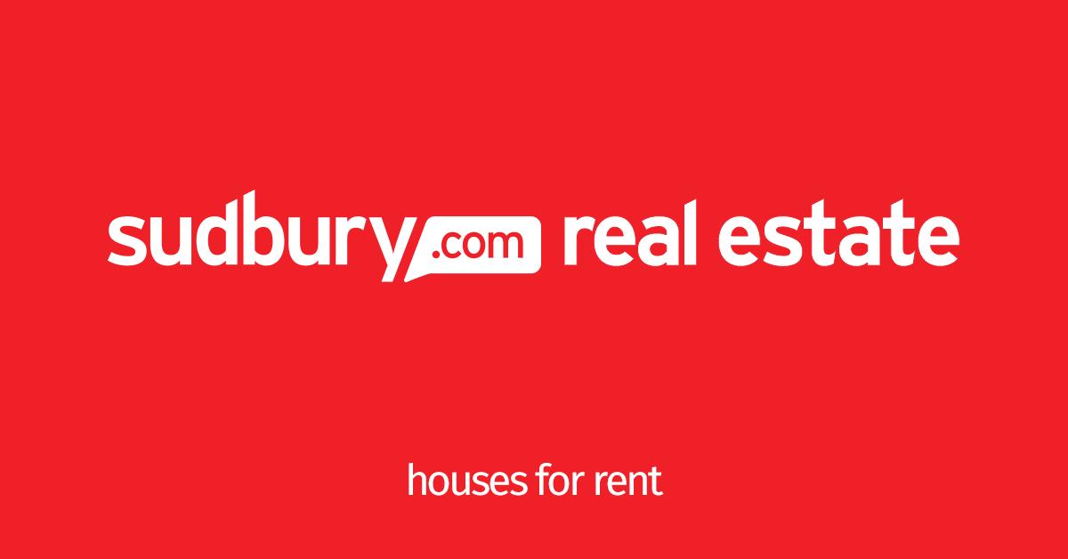 Houses for Rent - Sudbury - Sudbury com
