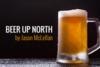 <b>Beer Up North:</b> Beer alert! Regional seasonals