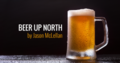 <b>Beer Up North:</b> What's in your beer cellar?