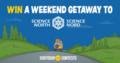 We're giving away a Science North Weekend Getaway!