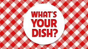 What's Your Dish?