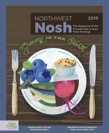 Northwest Nosh magazine looks at growing food in Northwestern Ontario